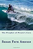 img - for The Prophet of Pirate's Cove book / textbook / text book