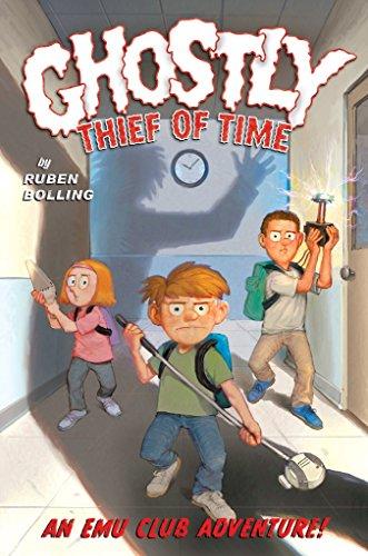 Ghostly Thief of Time An EMU Club Adventure [Bolling, Ruben] (Tapa Dura)