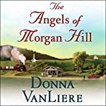 The Angels of Morgan Hill | Donna VanLiere