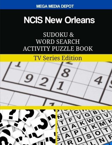 NCIS New Orleans Sudoku and Word Search Activity Puzzle Book: TV Series Edition