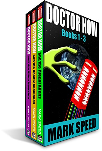 It's unanimous! Straight rave reviews for this 3-in-1 BOXED SET ALERT with over 760 pages! Doctor How Books 1-3 by Mark SpeedA humorous take on a much-loved series!