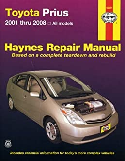 toyota prius 01 08 hayne s automotive repair manual ken freund rh amazon com Toyota Prius Owners Manual 2011 Prius Service Manual