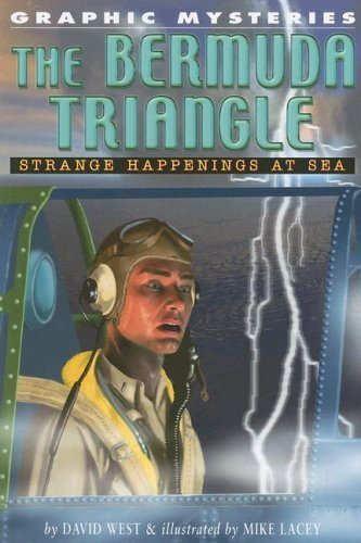 The Bermuda Triangle: Strange Happenings at Sea (Graphic Mysteries) by David West (2006-01-30)