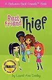 Best Friend Thief, WordWorks Publishing, 0983155720