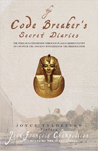 the-code-breaker-s-secret-diaries-rediscovering-ancient-egypt