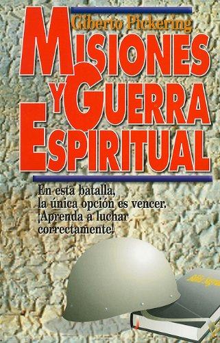 Misiones y Guerra Espiritual (Spanish Edition) by Editorial Patmos