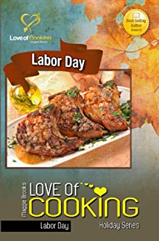 Love Of Cooking: Labor Day (Love of Cooking: Holiday Series Book 2) by [Brooks, Maggie]