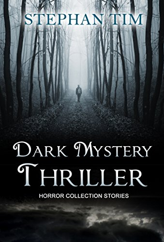 Dark Mystery Thriller: (Mystery Thriller Suspense Psychological Crime SPECIAL STORY INCLUDED)