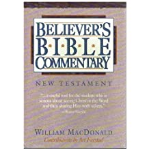 Believer's Bible Commentary: New Testament