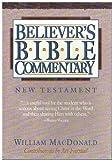 Believer's Bible Commentary, William MacDonald, 0840775768