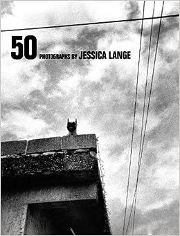 50 Photographs: Jessica Lange, Patti Smith: 9781576874530 ...