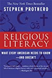Religious Literacy: What Every American Needs to Know-And Doesn't