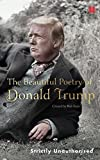 The Beautiful Poetry of Donald Trump (Canons)