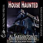 House Haunted | Al Sarrantonio