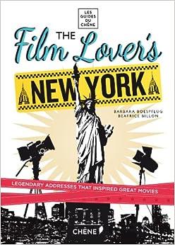 The Film Lover's New York por Pierre-olivier Signe epub