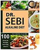 DR. SEBI: A Natural Approach & Dieting Guide to