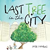 The Last tree in the City