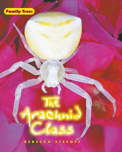 The Arachnid Class (Family Trees) pdf epub