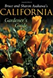 img - for Bruce and Sharon Asakawa's California Gardener's Guide book / textbook / text book