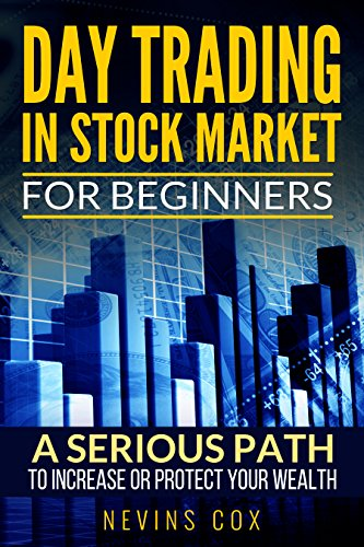day-trading-in-stock-market-for-beginners-a-serious-path-trade-stocks-for-a-living-to-protect-and-in