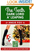 The Tenth Dark Lord a' Leaping (A Short Story) (12 Days of Christmas series)