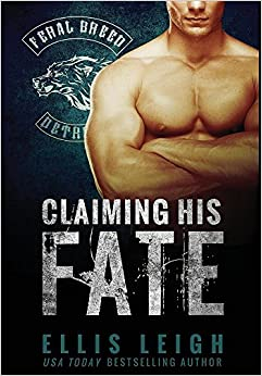 Claiming His Fate (Feral Breed Motorcycle Club)