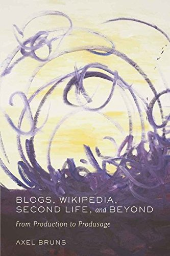 Blogs, Wikipedia, Second Life, and Beyond: From Production to Produsage (Digital Formations) by imusti