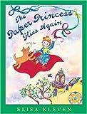 The Paper Princess Flies Again, Elisa Kleven, 1582461465