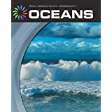 Oceans (21st Century Skills Library: Real World Math)