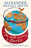 The World According to Bertie by Alexander McCall Smith front cover