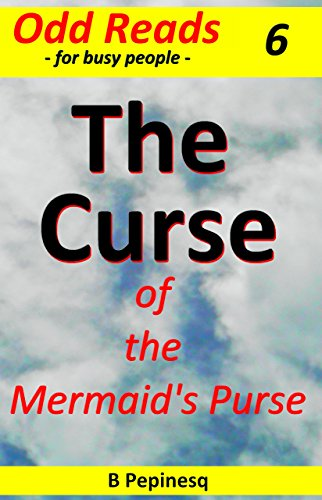 Book: The Curse - of the Mermaid's Purse (Cappuccino Fiction Book 6) by B Pepinesq