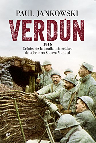 Verdún (Historia siglo XX) (Spanish Edition)