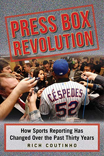 (Press Box Revolution: How Sports Reporting Has Changed Over the Past Thirty)