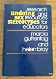 Undoing Sex Stereotypes, Marcia Guttentag and Helen Bray, 0070253811