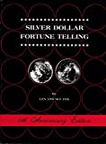 img - for Silver Dollar Fortune Telling, 10th Anniversary Edition book / textbook / text book