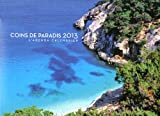L'agenda-Calendrier Coins de paradis 2013