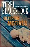 Ulterior Motives (Sun Coast Chronicles Series #3)