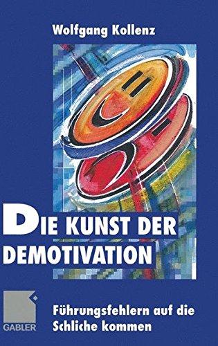 Die Kunst der Demotivation: Führungsfehlern auf die Schliche kommen