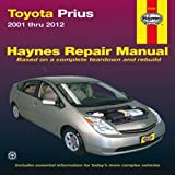 Toyota Prius 2001-2012 Repair Manual (Haynes Repair Manual) by Haynes (2013-09-01)