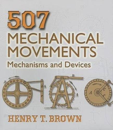 507-mechanical-movements-mechanisms-and-devices-dover-science-books