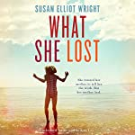 What She Lost | Susan Elliot Wright