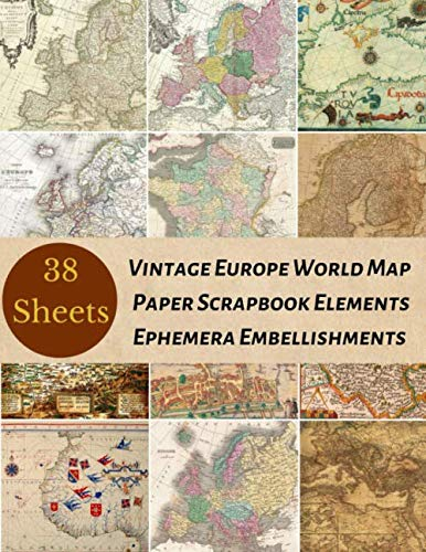 Vintage Europe World Map Paper Scrapbook Elements Ephemera Embellishments: A Retro Antique Travel Double Sided Illustration Tear- it out Scrap Art ... Journal Notebook Craft Supplies Kit Pack.