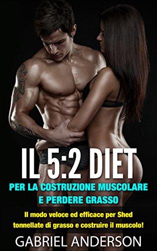 come si perde grasso senza perdere i muscoli