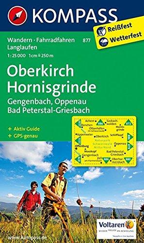 Oberkirch - Hornisgrinde - Gengenbach - Oppenau - Bad Peterstal-Griesbach: Wanderkarte mit Aktiv Guide, Radwegen und Loipen. GPS-genau. 1:25000 (KOMPASS-Wanderkarten, Band 877) Landkarte – Folded Map, 7. November 2016 KOMPASS-Karten GmbH 3850264734 Baden-W