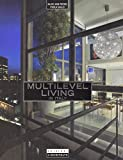 img - for Multilevel Living: New Italian Environments Series book / textbook / text book