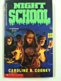 Night School, Caroline B. Cooney, 0590478788