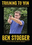 Training to Win with Ben Stoeger