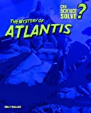 The Mystery of Atlantis, Holly Wallace, 140348340X