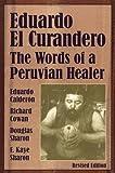 Eduardo el Curandero, Eduardo Calderon and Richard Cowan, 1556433085