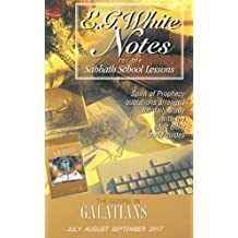 The Gospel in Galatians Ellen G. White Notes